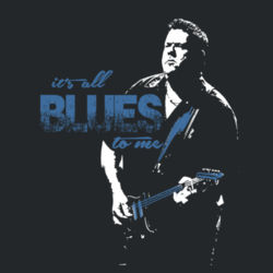 It's All Blues to Me T-Shirt Design